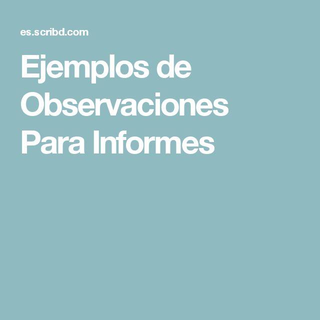 Ejemplos de Observaciones Para Informes