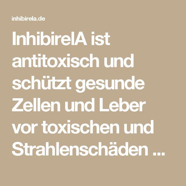 InhibirelA ist antitoxisch und schützt gesunde Zellen und Leber vor toxischen und Strahlenschäden während der Chemotherapie und Strahlentherapie.