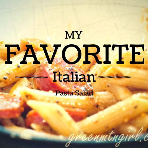 My Favorite Italian Pasta Salad - greenmtngirl.com