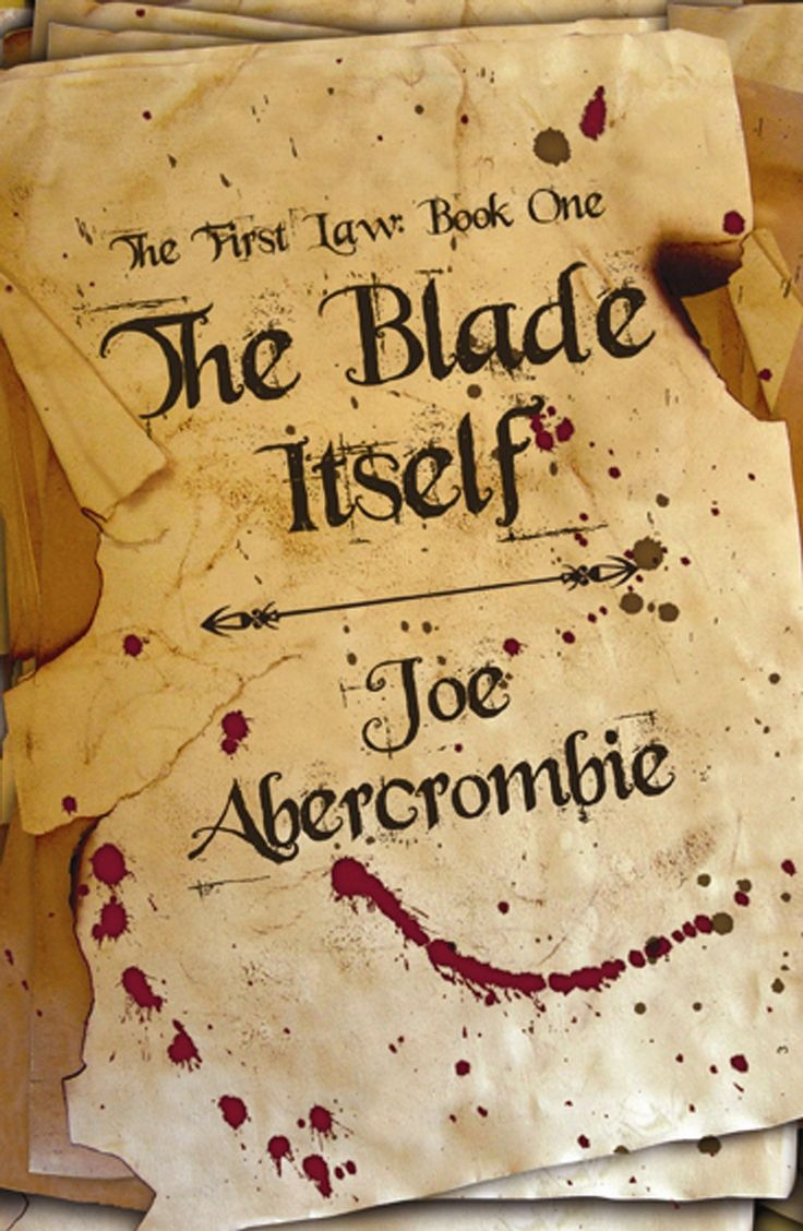 The First Law: Book One: The Blade Itself  Joe Abercrombie