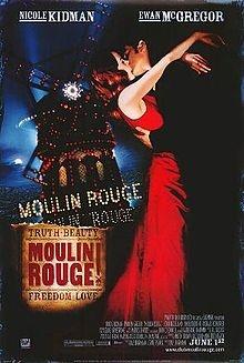 Another good movie:)Music, Movie Posters, Film, Nicole Kidman, Baz Luhrmann, Moulin Rouge Movie, Favorite Movie, Ewan Mcgregor, Greatest Things