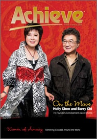 Amway Achieve, Women of Amway 2010. This issue is filled with amazing stories:  Holly Chi and Barry Chen's 70 FAA achievement, Women of Amway who make a difference around the globe, and the Amway Hero Award winners. Be prepared to be inspired!  http://www.achievemagazine.com/past-issues