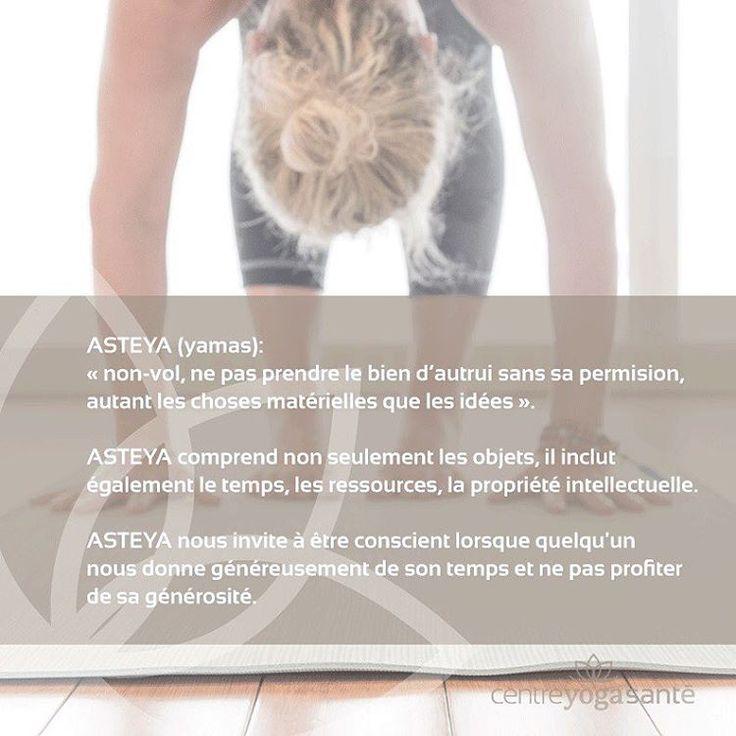 Le troisième yamas de la série, Asteya, le non-vol.  #centreyogasante #santeparlemouvement #aligneverslemieuxetre #yoga #ashtanga #asteya
