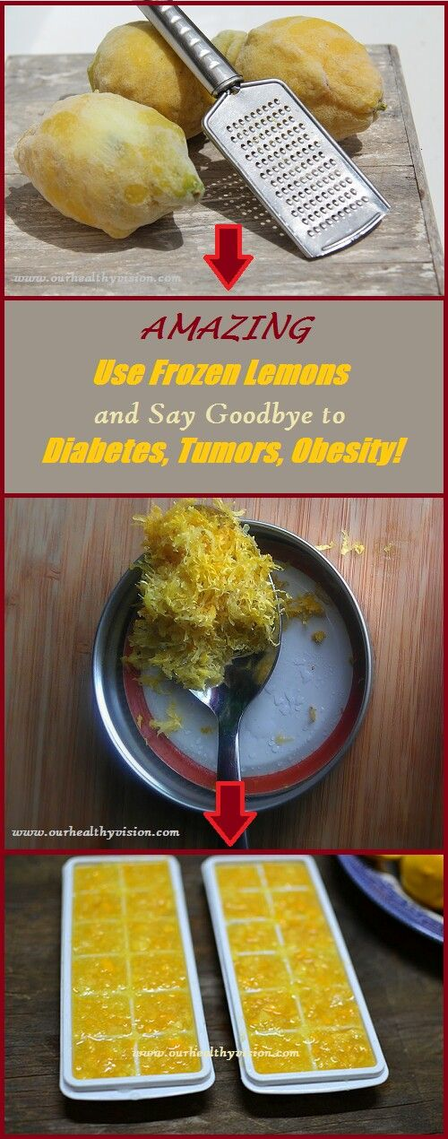 Use Frozen Lemons and Say Goodbye to Diabetes, Tumors, Obesity!