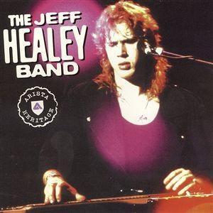 THE JEFF HEALEY BAND LYRICS - SongLyrics.com