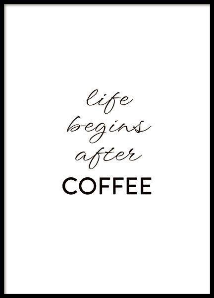 Schönes Küchenposter über Kaffee. life begins a…