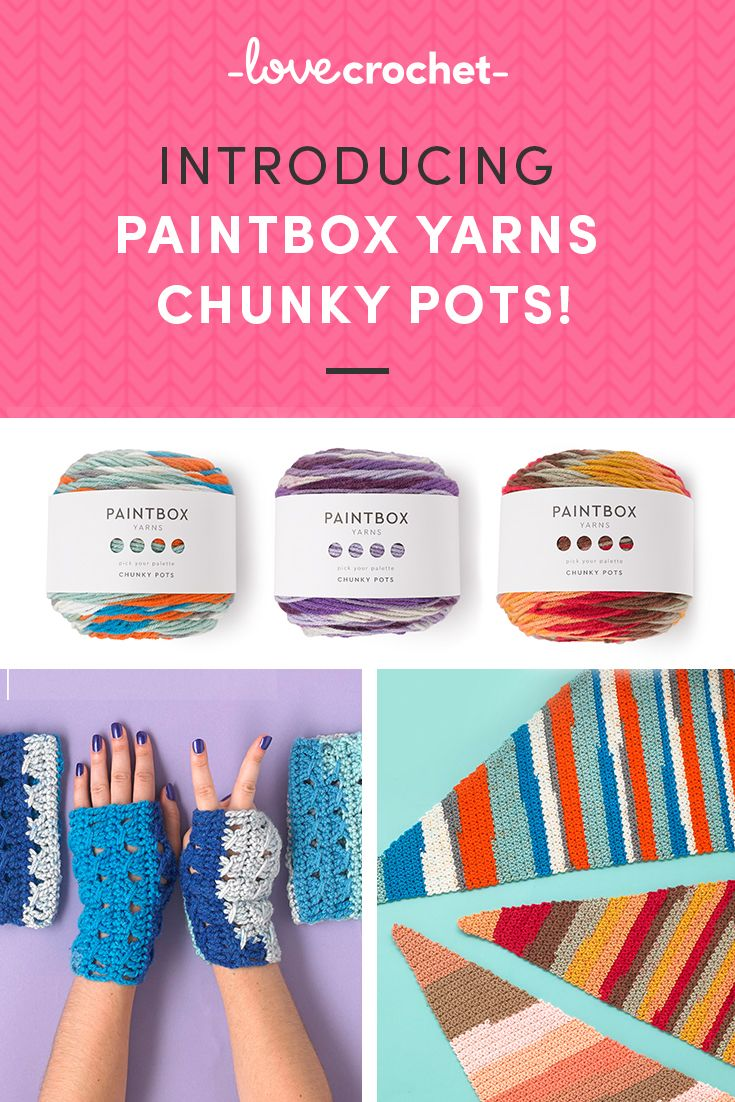 Experience the joy of changing colours while you crochet with no ends to sew in!Introducing Paintbox Yarns Chunky Pots! Find out more on the LoveCrochet blog!