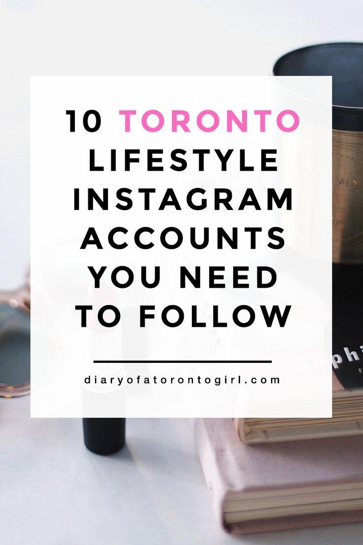 10 Toronto Fashion Lifestyle Bloggers You Need To Follow With Images Lifestyle Blog Toronto Fashion Lifestyle Blogger