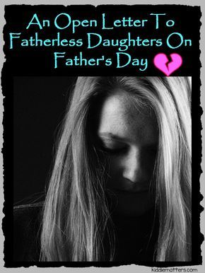 An Open Letter To Fatherless Daughters On Father's Day offers self-improvement tips to women and young girls who have been abandoned by their absentee fathers.  The truth of the matter is that many of these women and kids develop low self esteem and a low self confidence because they were abandoned by their dad. But it doesn't have to be this way and these tips will guide you in the direction of change.