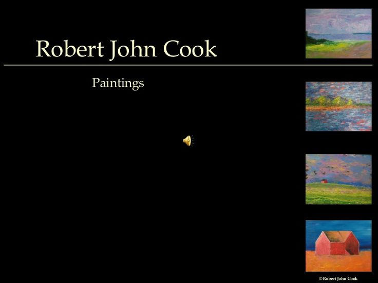 A few Paintings & Music by Robert John Cook