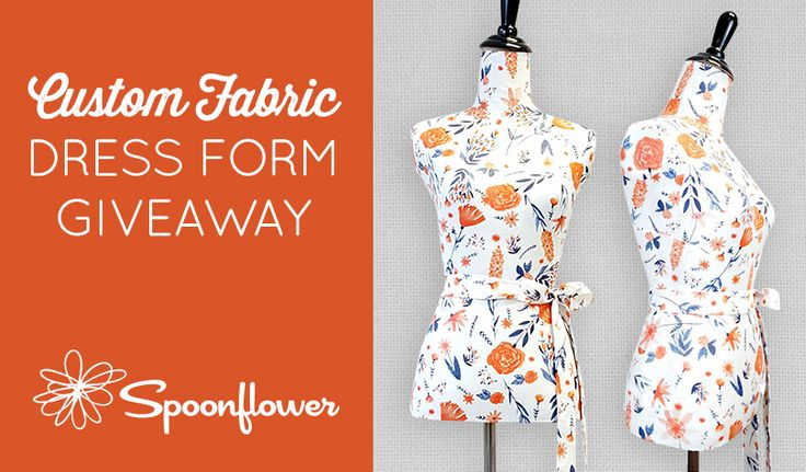 Check out this Custom Fabric Dress form giveaway with Spoonflower and Near & Deer!
