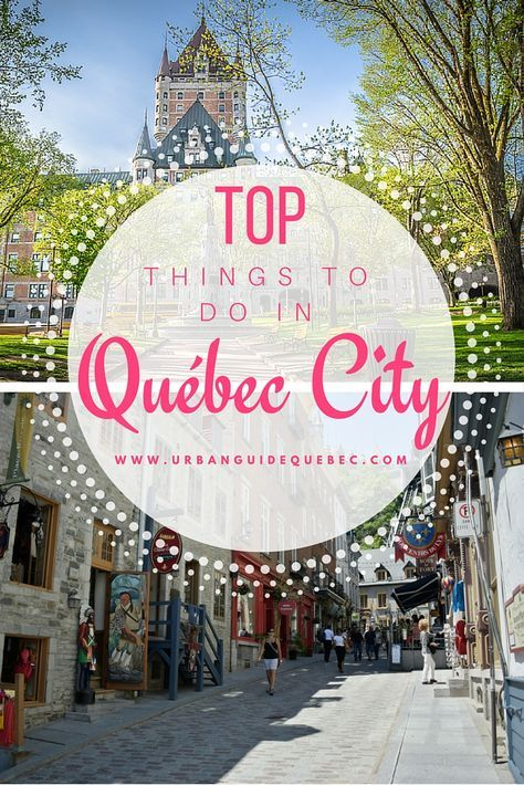 Things you MUST do when you visit Québec City! After you've completed this list, there are many more activities to choose from. Yay! #QuebecCity http://www.urbanguidequebec.com/top-things-to-do-in-quebec-city/
