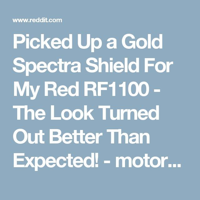 Picked Up a Gold Spectra Shield For My Red RF1100 - The Look Turned Out Better Than Expected! - motorcycles