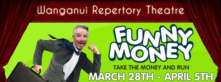 "Wanganui Repertory Community Theatre ""Funny Money""  Date: 28th of March Time: 7:30pm Location: Wanganui Repertory Community Theatre @ 4 Ridgway Street, Whanganui.  Tonight the Wanganui Repertory Community Theatre are presenting the play ""Funny Money"". Written by legendary English farceur Ray Cooney and directed by Troy Taylor, ""Funny Money"" is a brilliant and hilarious comedy."