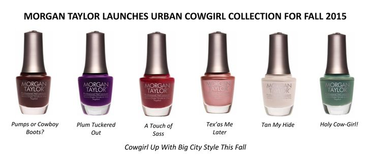Morgan Taylor Urban Cowgirl Collection for Fall 2015 – Press Release