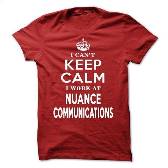 x Nuance Communications Tee x - #tee quotes #boyfriend sweatshirt. CHECK PRICE => https://www.sunfrog.com/LifeStyle/x-Nuance-Communications-Tee-x.html?68278