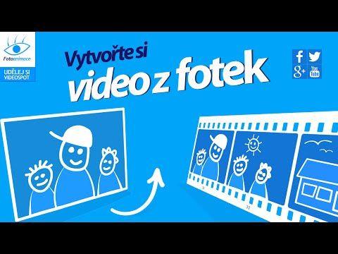 Vytvořit video z fotek - Video z fotografií - Animace z fotek
