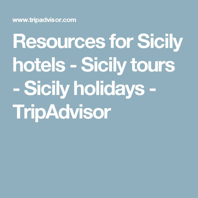 Resources for Sicily hotels - Sicily tours - Sicily holidays - TripAdvisor