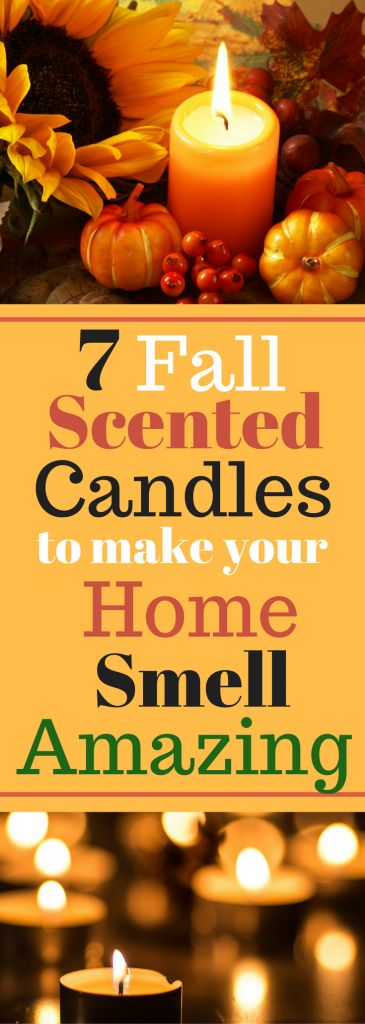 Fall Home Decor - 7 Fall Scented Candles to Make Your Home Smell Amazing
