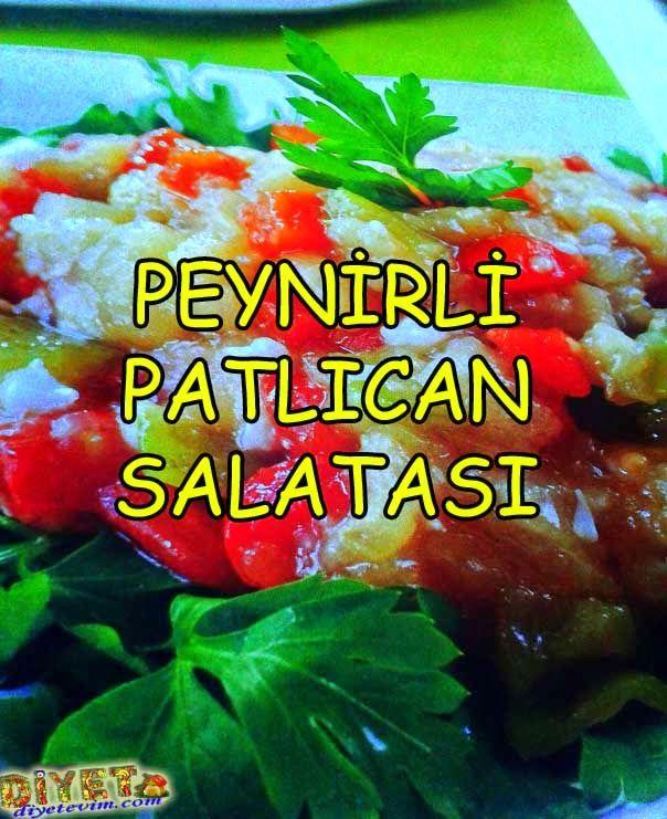 Peynirli Patlican Salatasi - 114 Kalori | Sağlıklı Zayıfla Mutlu Kal
