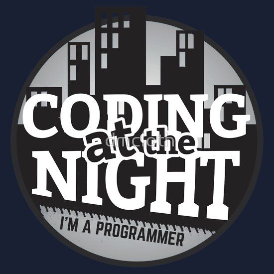 Programmer T-shirt : Coding at the night  #programmer #programming #developer #webprogrammer #webprogramming #webdeveloper #coder #coding #code