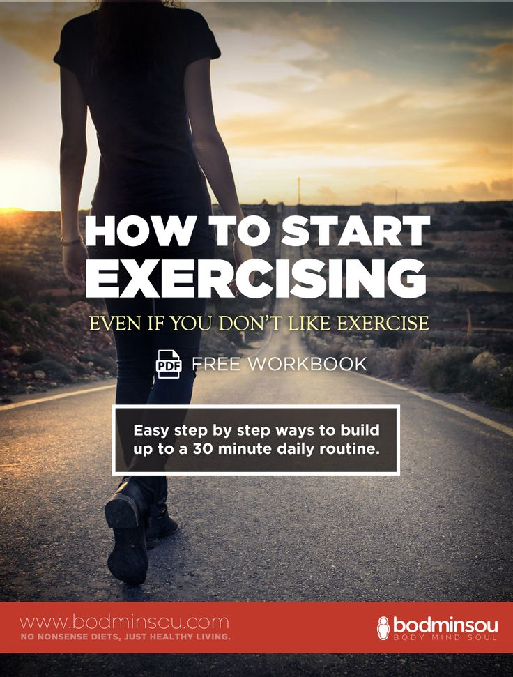 How to start exercising. How to start exercising can be difficult if you hate exercise. In our step by step guide we help you to build up to 30 minutes of fully active exercise. This way, you will hopefully enjoy it more and are more likely to sustain it as a long term healthy habit.