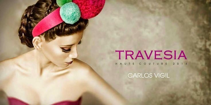 Complicadamente Divina: TRAVESÍA By Carlos Vigil - Look Book