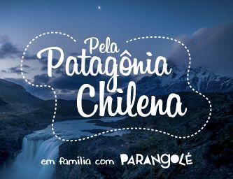 Pela Patagônia Chilena