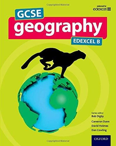#newbook; GCSE Geography Edexcel B./ Digby, B. Etal.  http://solo.bodleian.ox.ac.uk/OXVU1:LSCOP_OX:oxfaleph020685046