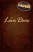 The Love Dare #Fireproof