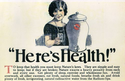 Here's health: make sure you ingest enough radium to make a beaming outward appearance.