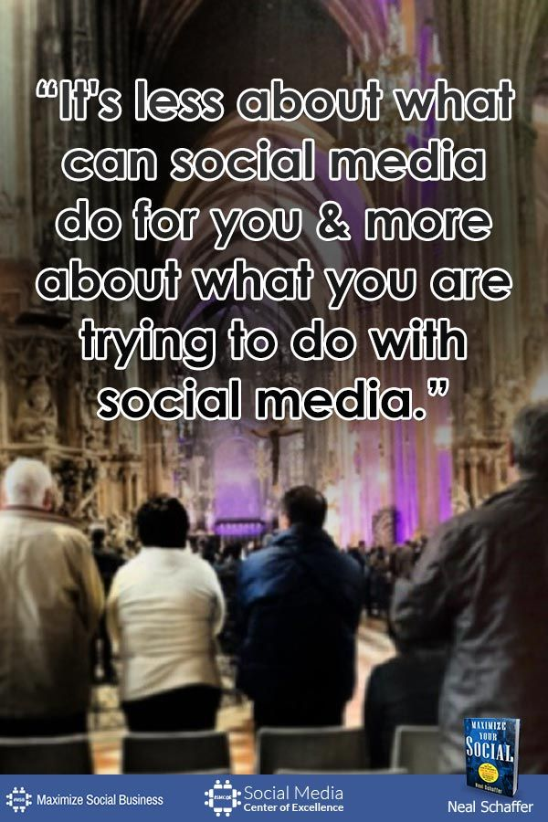 """""""It's Less About What Can Social Media Do For You and More About What You Are Trying To Do With Social Media."""" by @nealschaffer #quotes #socialmedia"""
