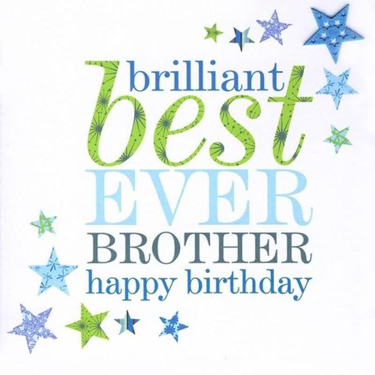 Brilliant Best Ever Brother Happy Birthday Birthday