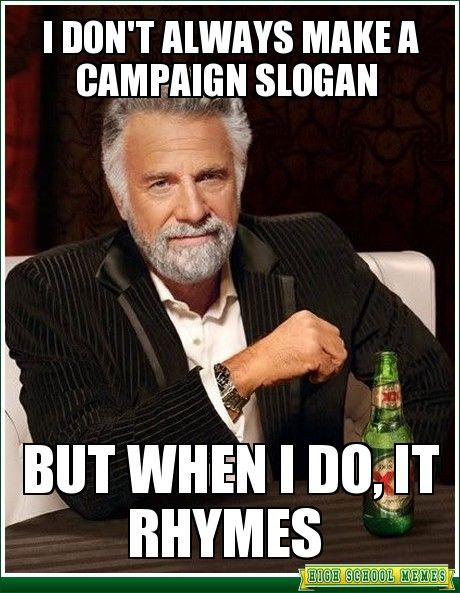 Funny Election | Funny Campaign Slogans For High School Elections Funny campaign ...