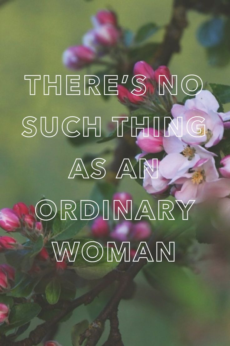 Read about when Elaine S. Dalton discovered there's no such thing as an ordinary woman.