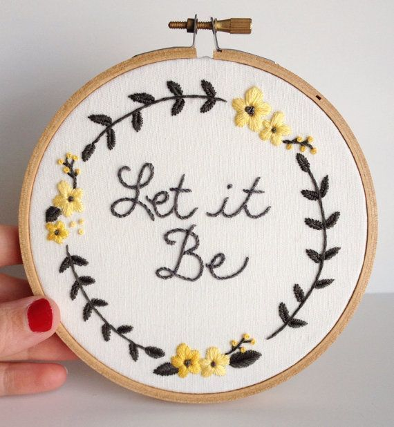 Let It Be Embroidered Hoop Art  5 Embroidery Hoop by AlleycatandCo, $20.00