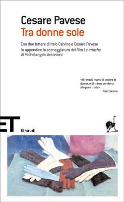 Tra donne sole, Cesare Pavese