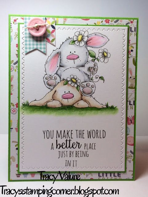 Tracy's Stamping Corner: You make the World Better