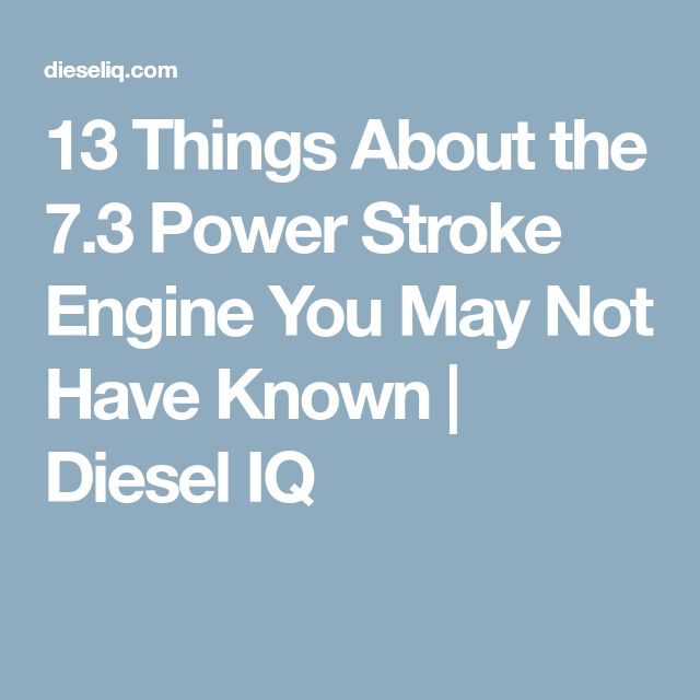 73 best powerstroke 60 images on pinterest truck trucks and cars 13 things about the 73 power stroke engine you may not have known diesel iq fandeluxe Gallery