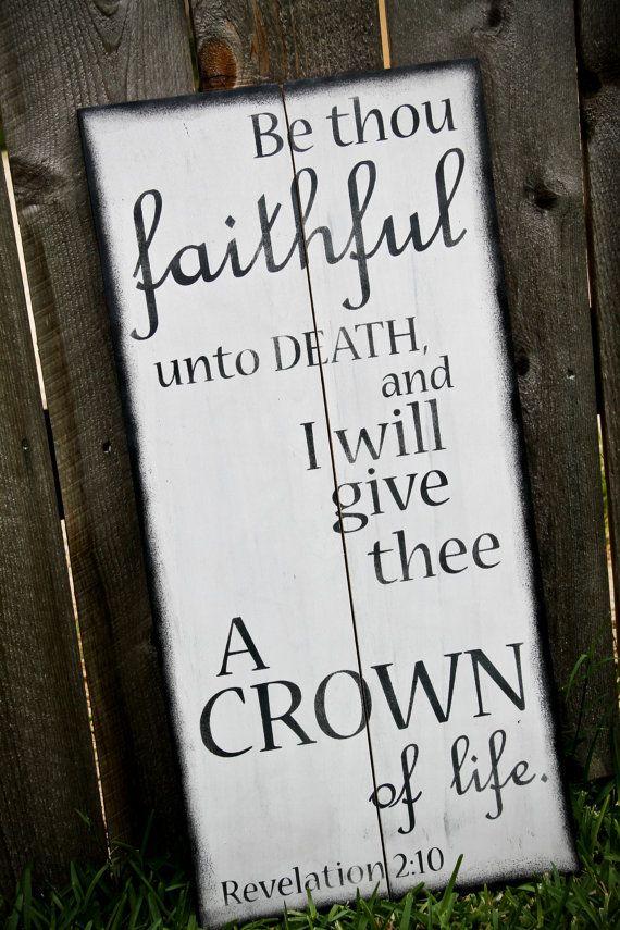 Scripture Art, Wooden Sign, Revelation 2:10