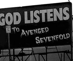 God listens to Avenged Sevenfold<3 and then some