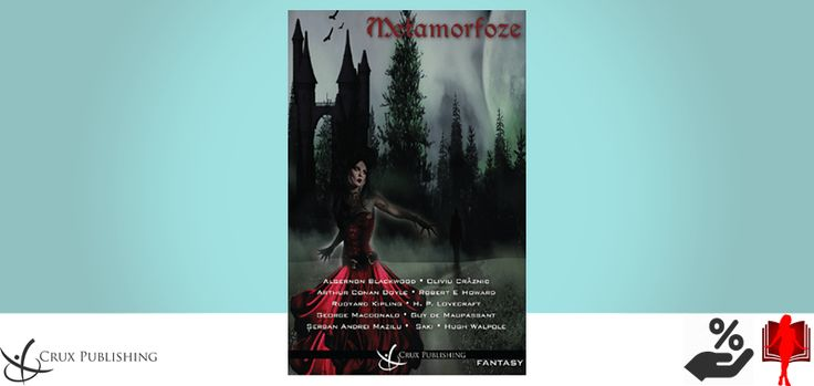 Metamorfoze - Algernon Blackwood, Arthur Conan Doyle, Guy de Maupassant