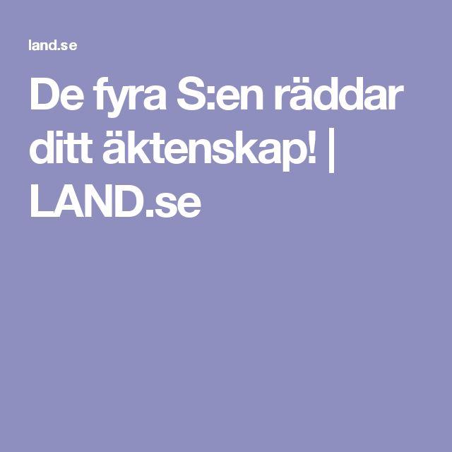 De fyra S:en räddar ditt äktenskap! | LAND.se