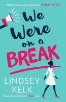 #chicklit We were on a break in our library's catalogue.