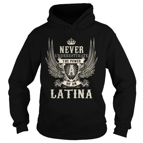 I Love LATINA LATINAYEAR LATINABIRTHDAY LATINAHOODIE LATINANAME LATINAHOODIES  TSHIRT FOR YOU T-Shirt