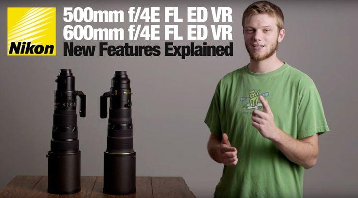 Nikon 500mm & 600mm f/4E FL ED VR Supertelephoto Lenses: First Look