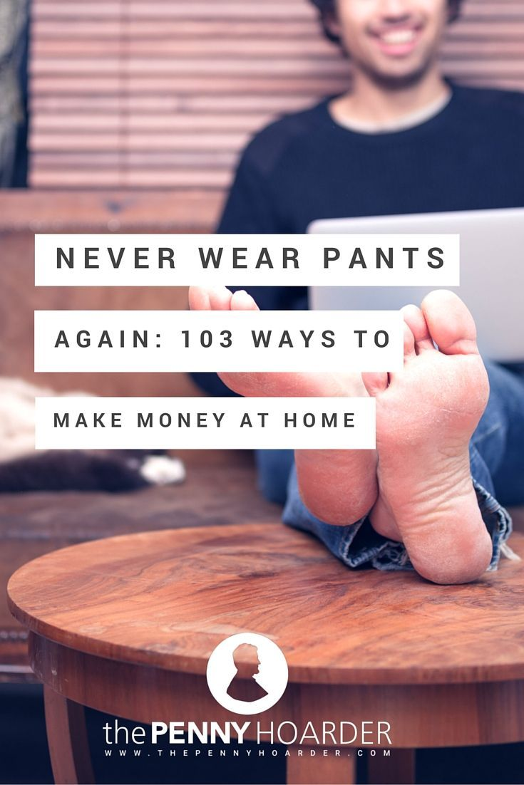 If a job, business or investment requires you to leave the house, you won't find it here. This list consists only of ways you can make money without leaving your house at all. - The Penny Hoarder - http://www.thepennyhoarder.com/103-ways-to-make-money-at-home/ make money from home, ways to make money at home