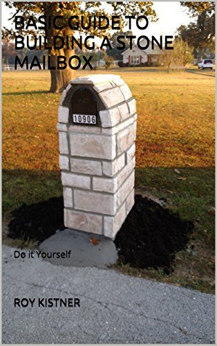 1000 ideas about stone mailbox on pinterest brick for How to build a stone house yourself