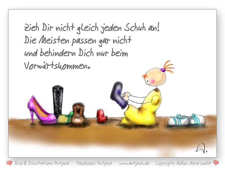 .zieh dir nicht gleich jeden Schuh.....