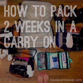how to pack for 2 weeks in a carry on